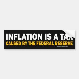 Inflation ist eine Steuer! Autoaufkleber
