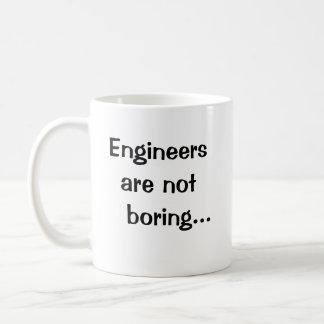 Ingenieure bohren nicht - lustiges Ingenieur-Zitat Kaffeetasse
