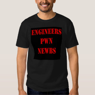 Ingenieure Pwn Newbs Hemd