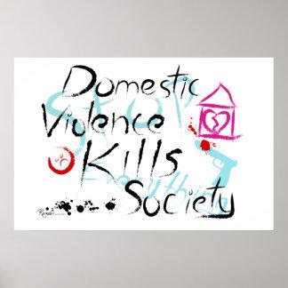 Inländische Gewalt tötet Gesellschaft Posterdruck