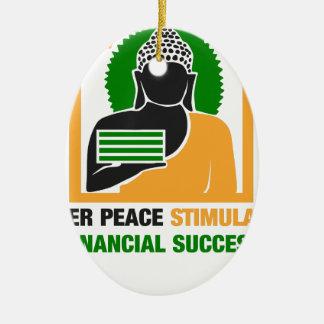Innerer Frieden regt Finanzerfolg an Keramik Ornament