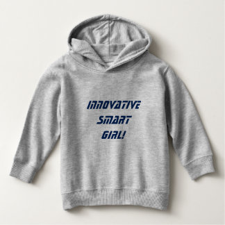 Innovatives intelligentes Mädchen! Hoodie