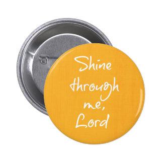 Inspirational christliches runder button 5,7 cm