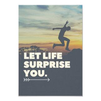 Inspirational gelassene Leben-Überraschung, die 8,9 X 12,7 Cm Einladungskarte