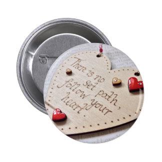 Inspirational Zitat-Knopf-Abzeichen Runder Button 5,7 Cm