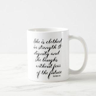 inspirational Zitat-Tasse wird sie in der Stärke Kaffeetasse