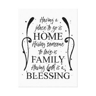 Inspirational Zitat über Zuhause - Familie - Segen Leinwanddruck