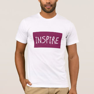 Inspirieren Sie jemand! T-Shirt