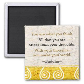 Inspirieren von Gedanken-Buddha-Zitat Quadratischer Magnet