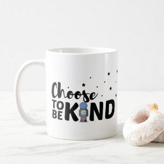 Inspirierend beschließen Sie, nett zu sein - Kaffeetasse