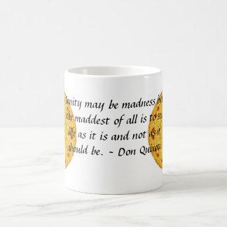 Inspirierend Don Quichote Zitat Tasse