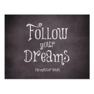 Inspirierend folgen Sie Ihrem Traum-Zitat Postkarten