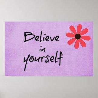 Inspirierend glauben Sie an selbst Zitat Poster