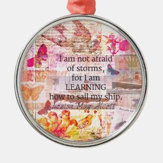 Inspirierend Louisa kann Alcott STURM-Zitat Rundes Silberfarbenes Ornament
