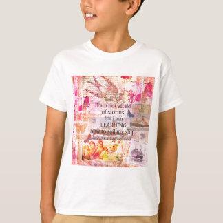 Inspirierend Louisa kann Alcott STURM-Zitat T-Shirt