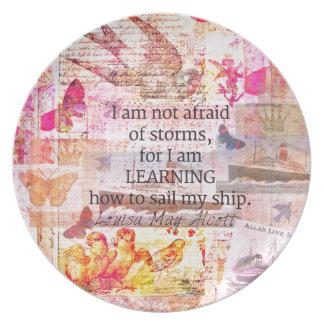 Inspirierend Louisa kann Alcott STURM-Zitat Teller