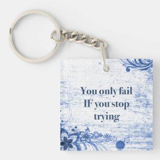 Inspirierend Motivation des Zitat-| für Schlüsselanhänger