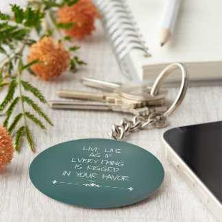 Inspirierend Rumi Zitat-Liveleben als ob… Schlüsselanhänger
