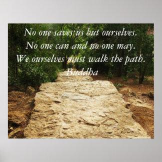 Inspirierend Weg-Zitat Buddhas Poster