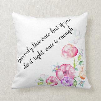 Inspirierend Zitat, Baumwollblumenkissen Kissen