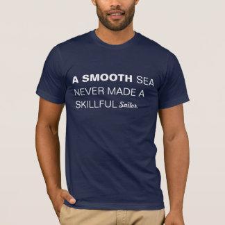 Inspirierend Zitat-glatter Seeseemann T-Shirt