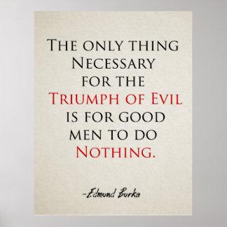 Inspirierend Zitat-Plakat, wenn gute Männer nichts Poster