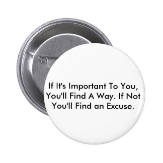 Inspirierend Zitat Runder Button 5,1 Cm