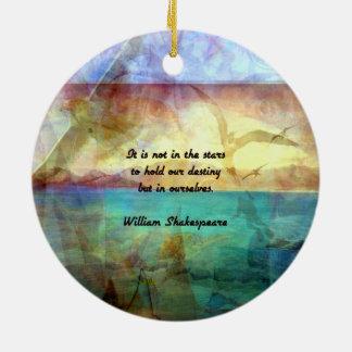 Inspirierend Zitat Shakespeare über Schicksal Rundes Keramik Ornament