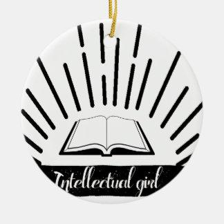 Intellektuelles Mädchen-lustiger Nerd-Slogan-Druck Keramik Ornament