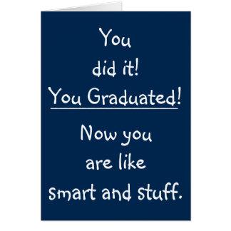 Intelligente Absolvent-Glückwunsch-lustiger Karte