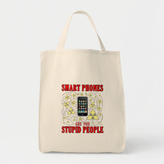 Intelligente Telefone sind für dumme Leute Einkaufstasche