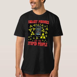 Intelligente Telefone sind für dumme Leute - Shirts