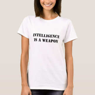 INTELLIGENZ IST eine WAFFE (Frauen) T-Shirt