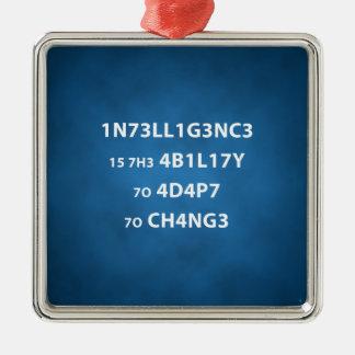 Intelligenz-Zitat-erstklassige quadratische Silbernes Ornament