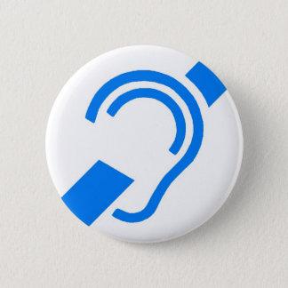 Internationales Symbol für das taube Runder Button 5,7 Cm