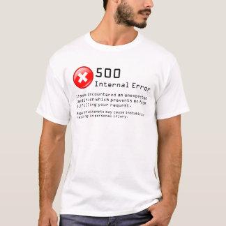 Interner Fehler 500 T-Shirt