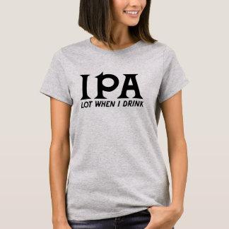 IPA Los, wenn ich T - Shirt trinke