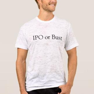 IPO oder Fehlschlag T-Shirt