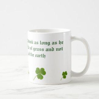 Ire ist nie betrunken tasse