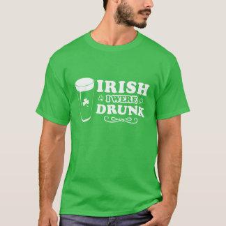 Iren war ich betrunken T-Shirt