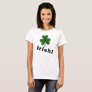 Irisch! Ruf es von den Dachspitzen T-Shirt