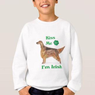 Irischer Setter - küssen Sie mich, den ich irisch Sweatshirt