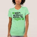 Irischer Whisky macht mich Frisky T Shirts