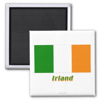 Irland Flagge MIT Namen Magnete