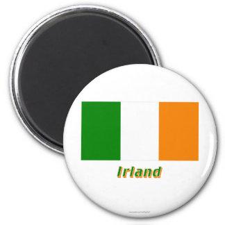 Irland Flagge MIT Namen Runder Magnet 5,1 Cm
