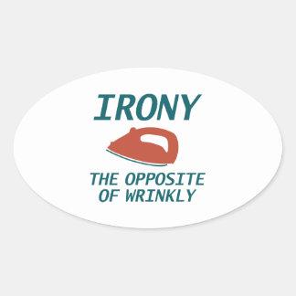 Ironie das Gegenteil von Wrinkly Ovaler Aufkleber