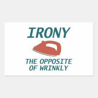 Ironie das Gegenteil von Wrinkly Rechteckiger Aufkleber