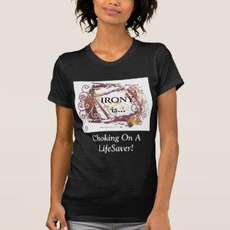 Ironie ist… T-Shirt