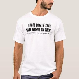Ironie-Shirt T-Shirt