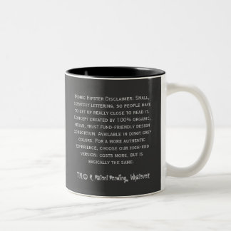 Ironische Hipster-Tasse mit Verzicht